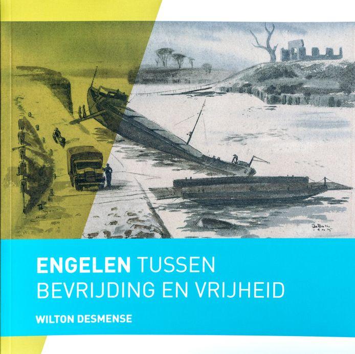 Nederland,  Engelen, Wilton Desmense heeft een boekje geschreven over de bevrijding van Engelen.