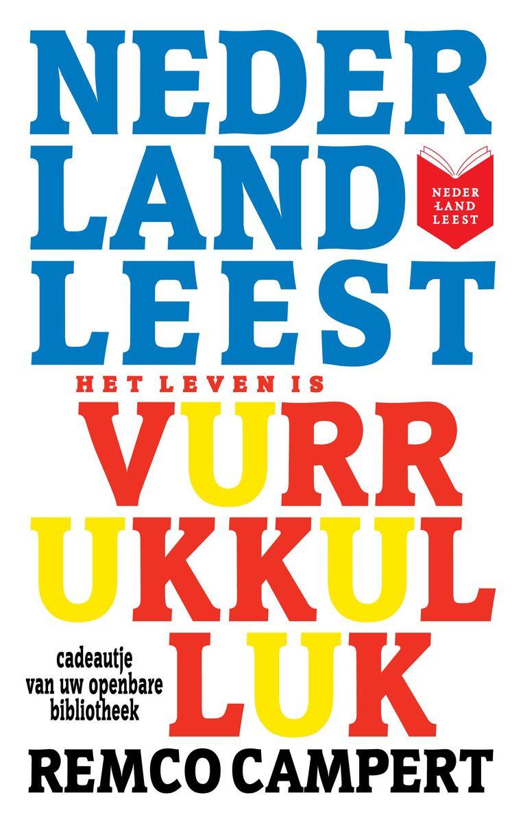 Editie uit 2011 ter gelegenheid van de leescampagne Nederland Leest. Beeld