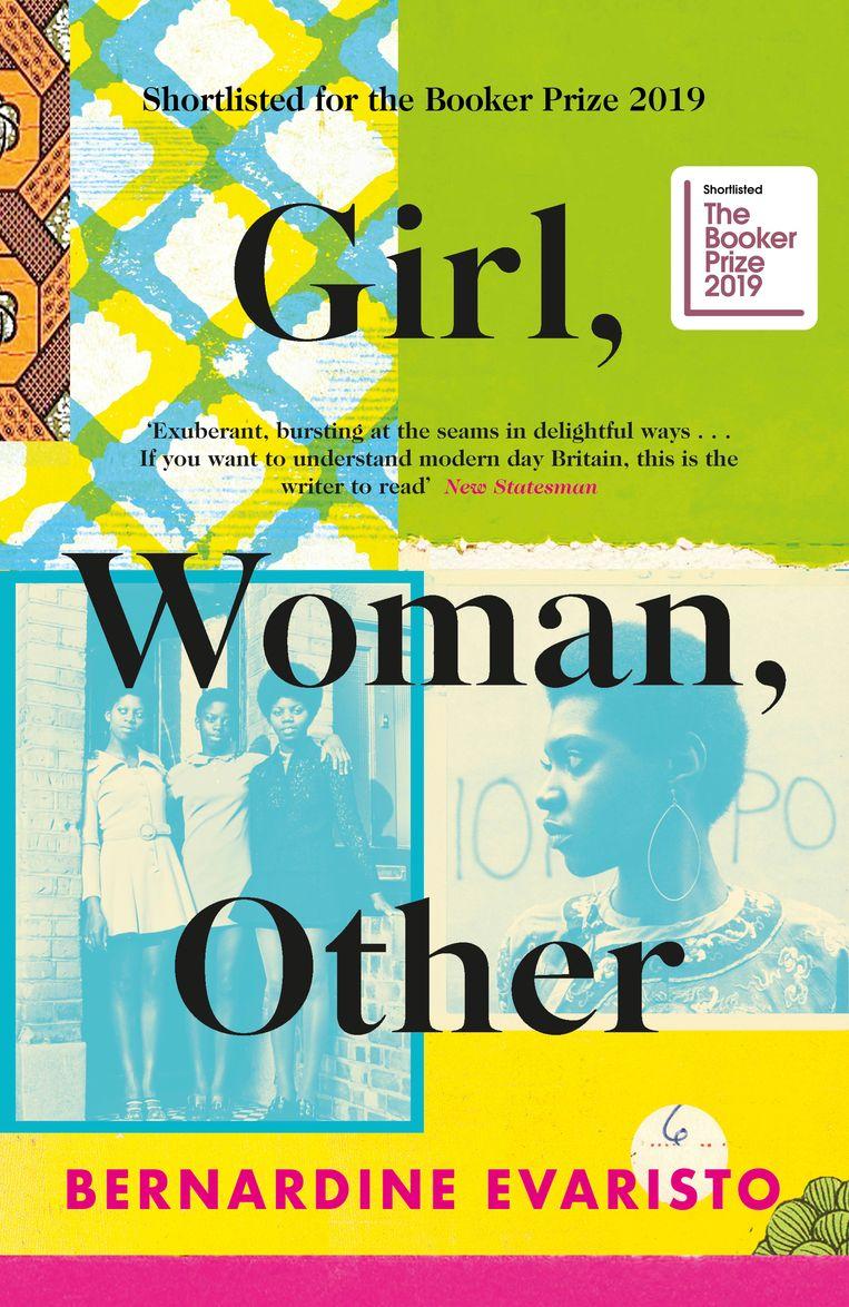 Bernardine Evaristo: Girl, Woman, Other. Hamish Hamilton, € 24,95. Beeld