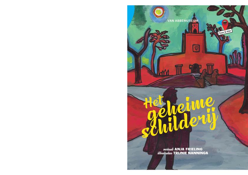 De omslag van het boek Het geheime schilderij, dat geschreven is door Anja Frieling en met illustraties van Trijnie Nanninga.