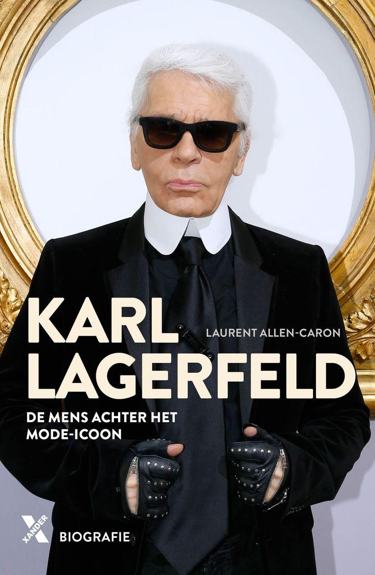 Laurent Allen-Caron: Karl Lagerfeld – De mens achter het mode-icoon.  Xander; € 19,99 Beeld