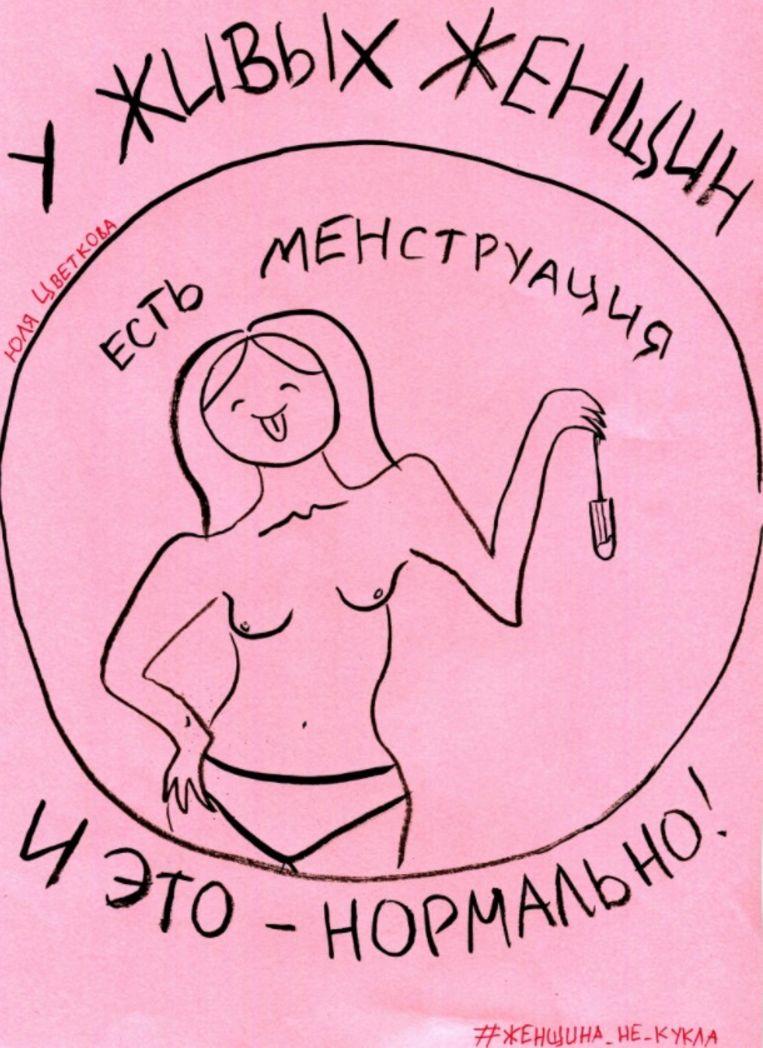 Werk van Joelia Tsvetkova, uit de serie 'Woman not a doll'. De tekst op de tekening: levende vrouwen menstrueren en dit is normaal! Beeld Stedelijk Museum/Joelia Tsvetkova