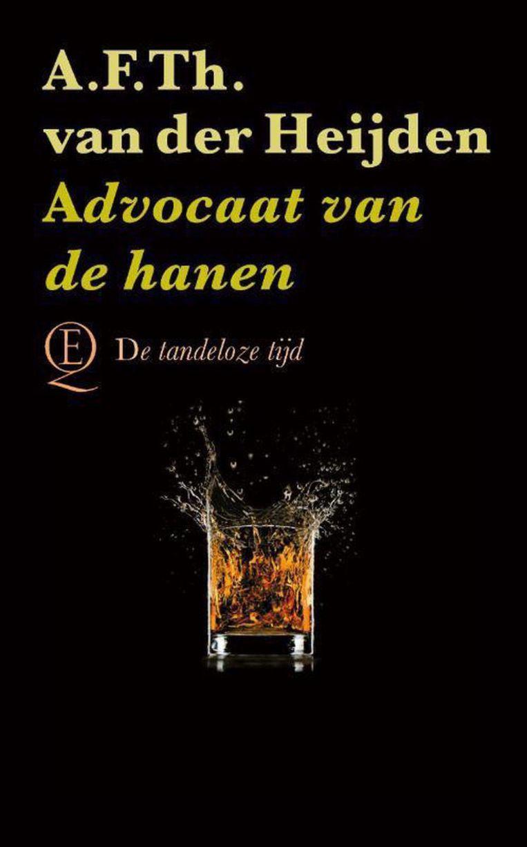 Advocaat van de hanen, A.F.Th. van der Heijden Beeld