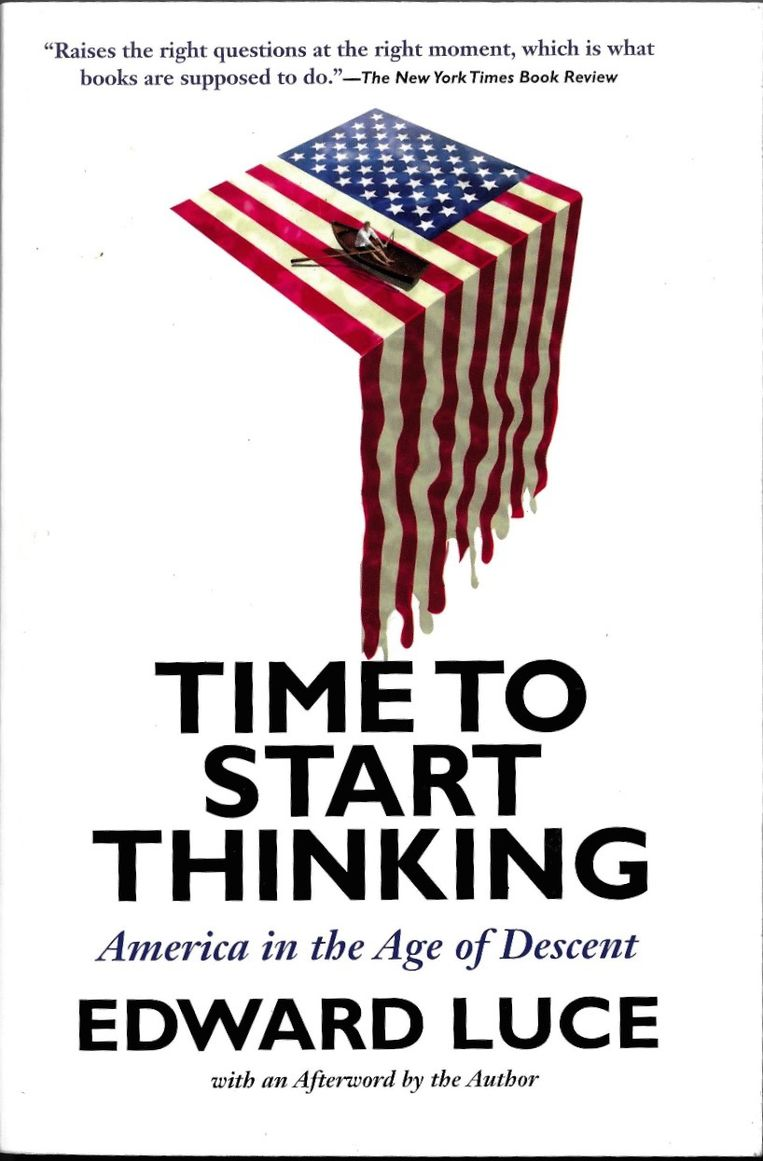 Edward Luce: Time to Start Thinking. Illustratie Daniel Horowitz. Grove Press, 2012. Beeld
