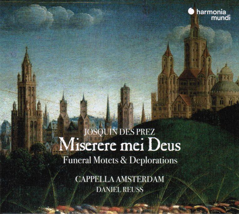 Josquin des Prez: Miserere mei Deus Cappella Amsterdam olv Reuss Beeld RV