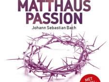 Dus dát zingen ze: Matthäus Passion met 'boventiteling' in Apeldoorn