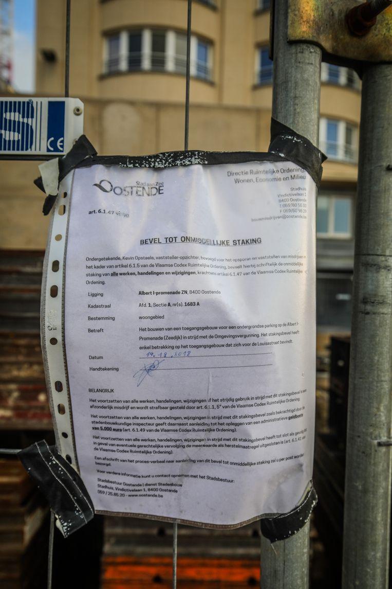 De werken werden stilgelegd op bevel van het stadsbestuur.