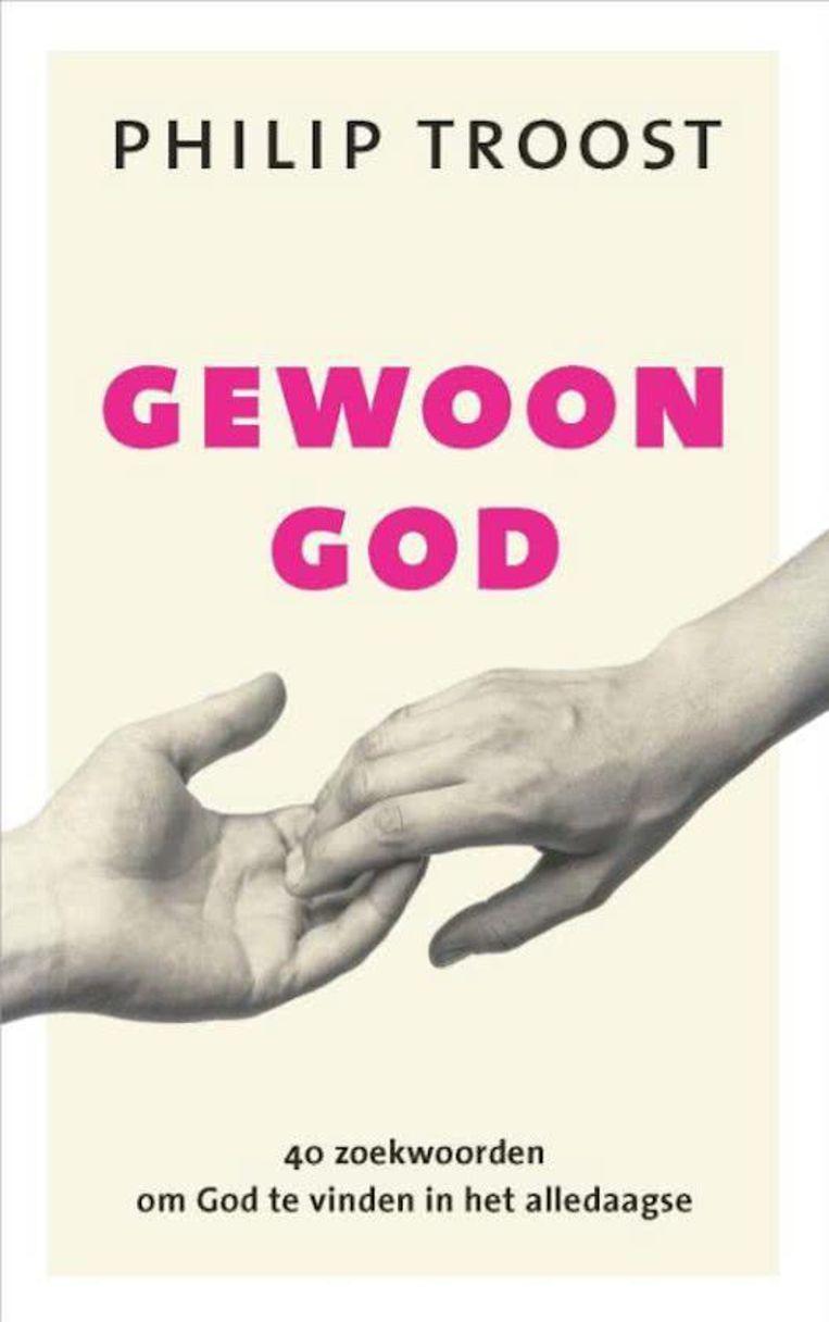 Gewoon God - Philip Troost Beeld null