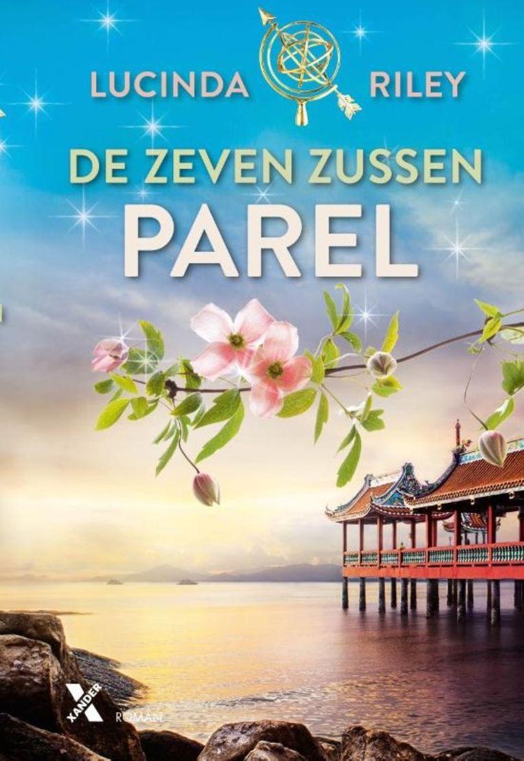 Parel, het vierde deel uit de De zeven zussen-serie, Lucinda Riley. Uitgeverij Xander,  €19,99 Beeld