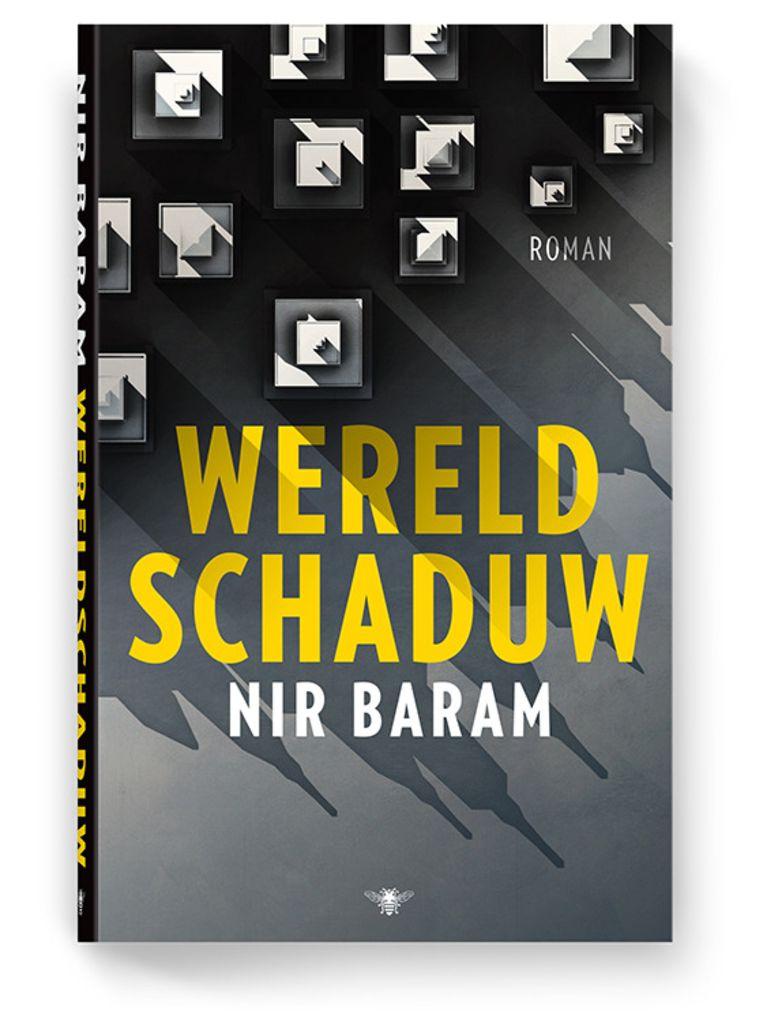 Auteur: Nir Baram. De Bezige Bij; €24,90 Beeld