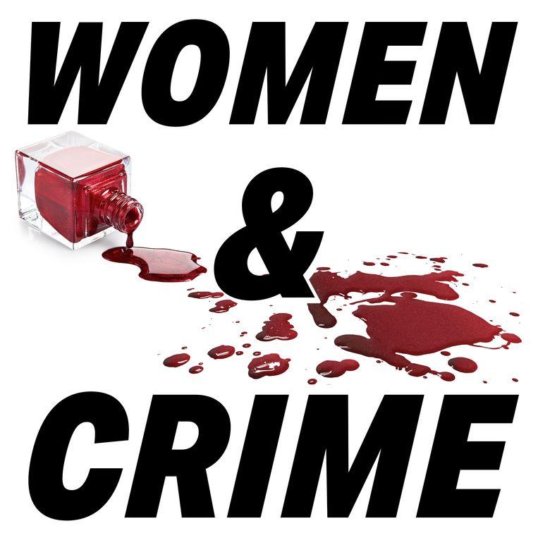 Women & Crime.