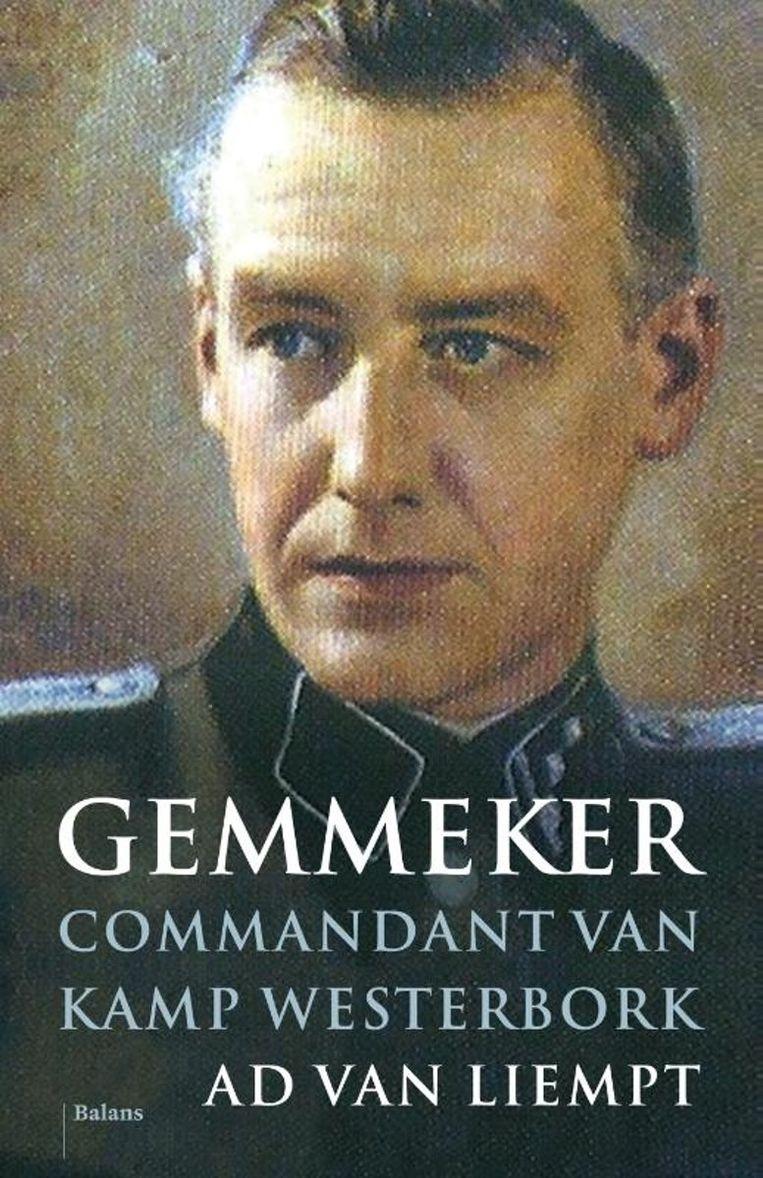 Ad van Liempt: Gemmeker commandant van kamp Westerbork Beeld rv