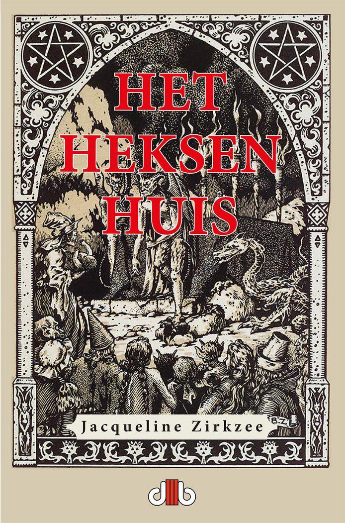 De nieuwe roman over de heksenvervolgingen van de Leidse schrijfster Jacqueline Zirkzee