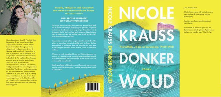 Nicole Krauss - Donker woud. Fictie. Uit het Engels vertaald door Rob van der Veer. Ambo | Anthos; 302 pagina's; euro 21,99. Beeld