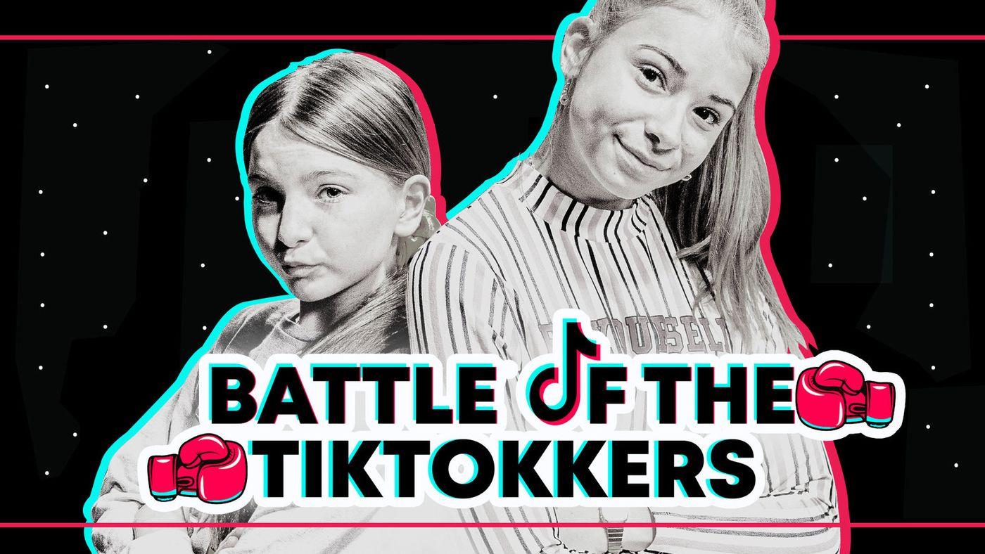 Battle of the Tiktokkers