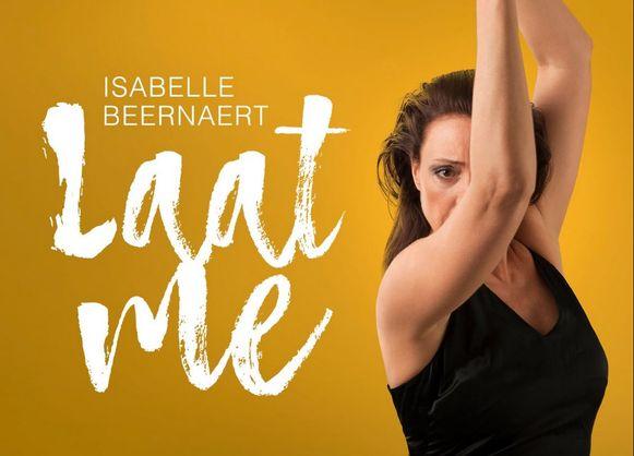 Isabelle Beernaert komt met de dansvoorstelling 'Laat Me' naar Kortrijk.
