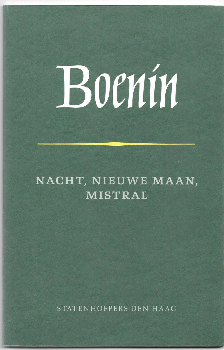 Ivan Boenin: Nacht, nieuwe maan, mistral. Beeld Statenhofpers
