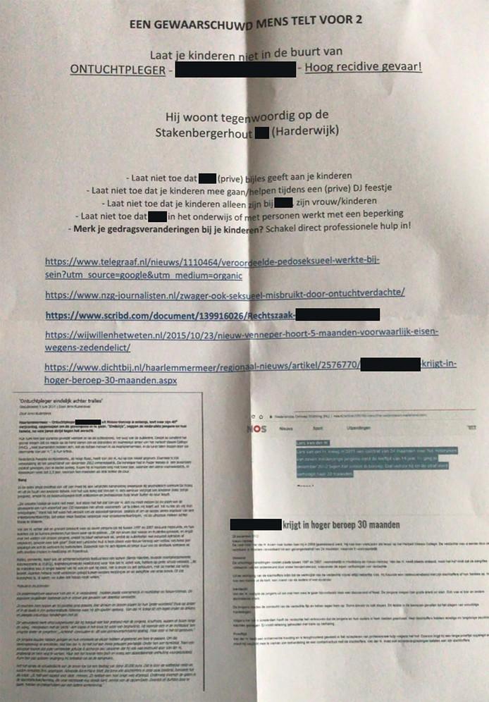 Bij meerdere buurtbewoners viel eind november een brief in de bus waarin ze werden gewaarschuwd voor een veroordeelde pedofiel die in hun straat zou wonen. Deze persoon werd met naam en toenaam genoemd en ook zijn adres werd vermeld.