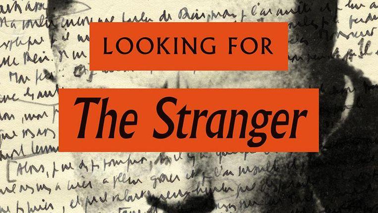 Interessante Zoektocht Naar Camus Vreemdeling De Volkskrant