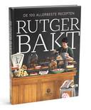 Rutger Bakt de 100 Allerbeste Recepten door Rutger van den Broek.