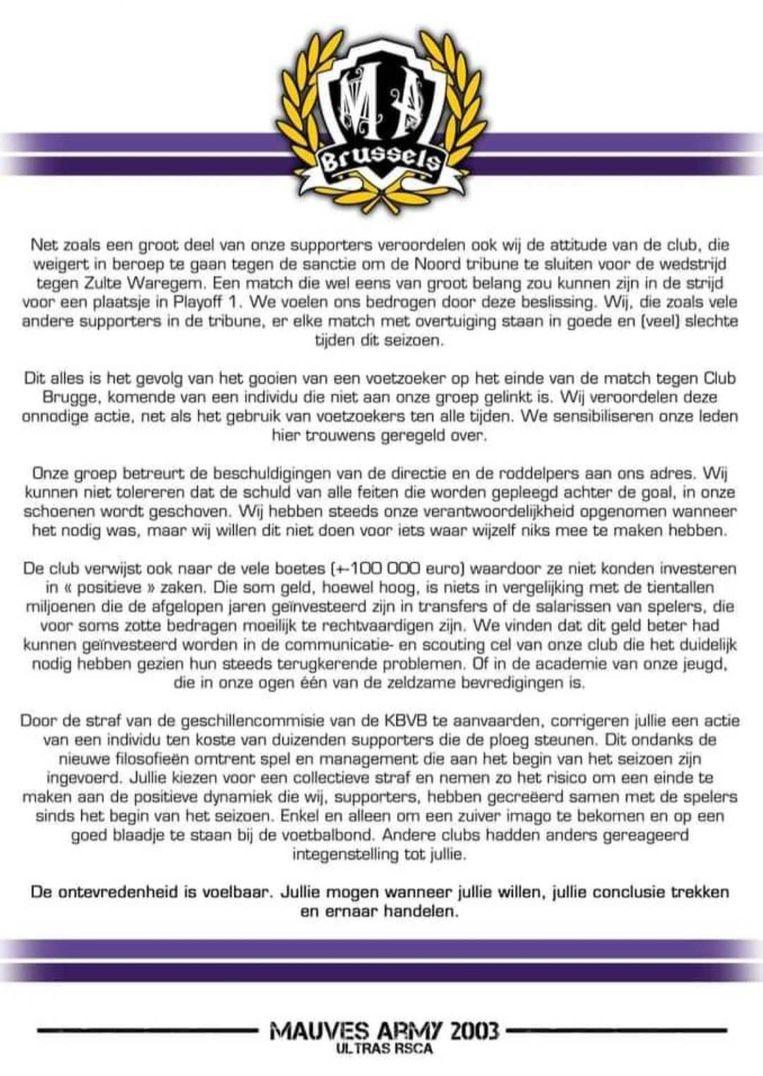 In een open brief op hun Facebookpagina liet Mauves Army weten het niet eens te zijn met de beslissing van het bestuur.