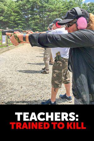 Teachers Training to Kill