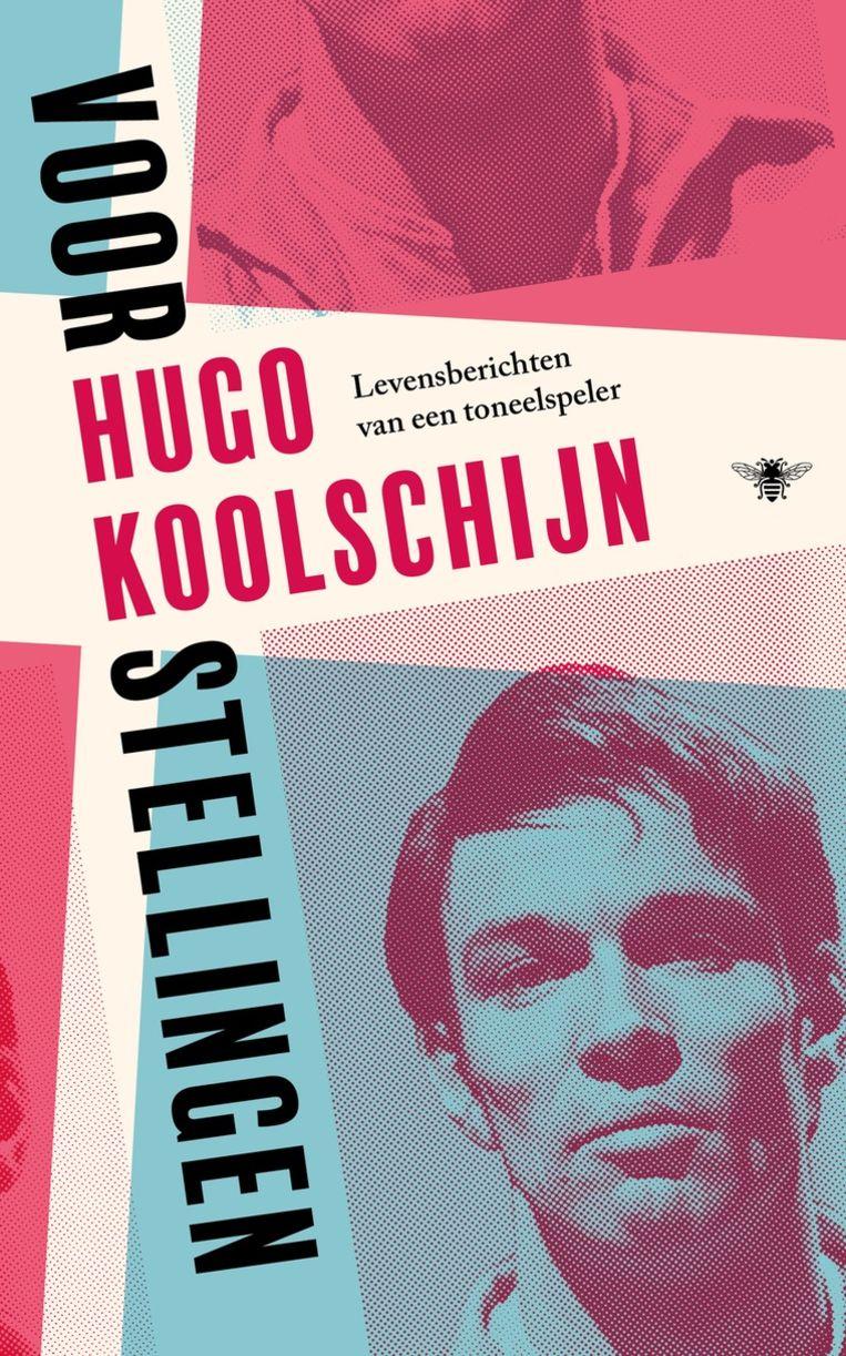 Hugo Koolschijn: Voorstellingen. De Bezige Bij; €24,99 Beeld