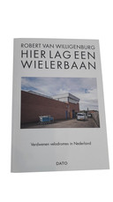 Robert van Willigenburg wielerbanen velodromes nederland