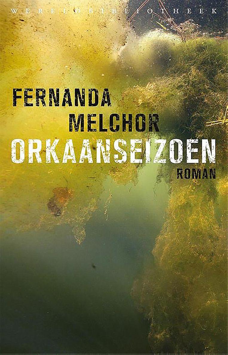 Fictie Fernanda Melchor Orkaanseizoen Vertaald door Bart Peperkamp, Wereldbibliotheek, €22,99, 304 blz. Beeld
