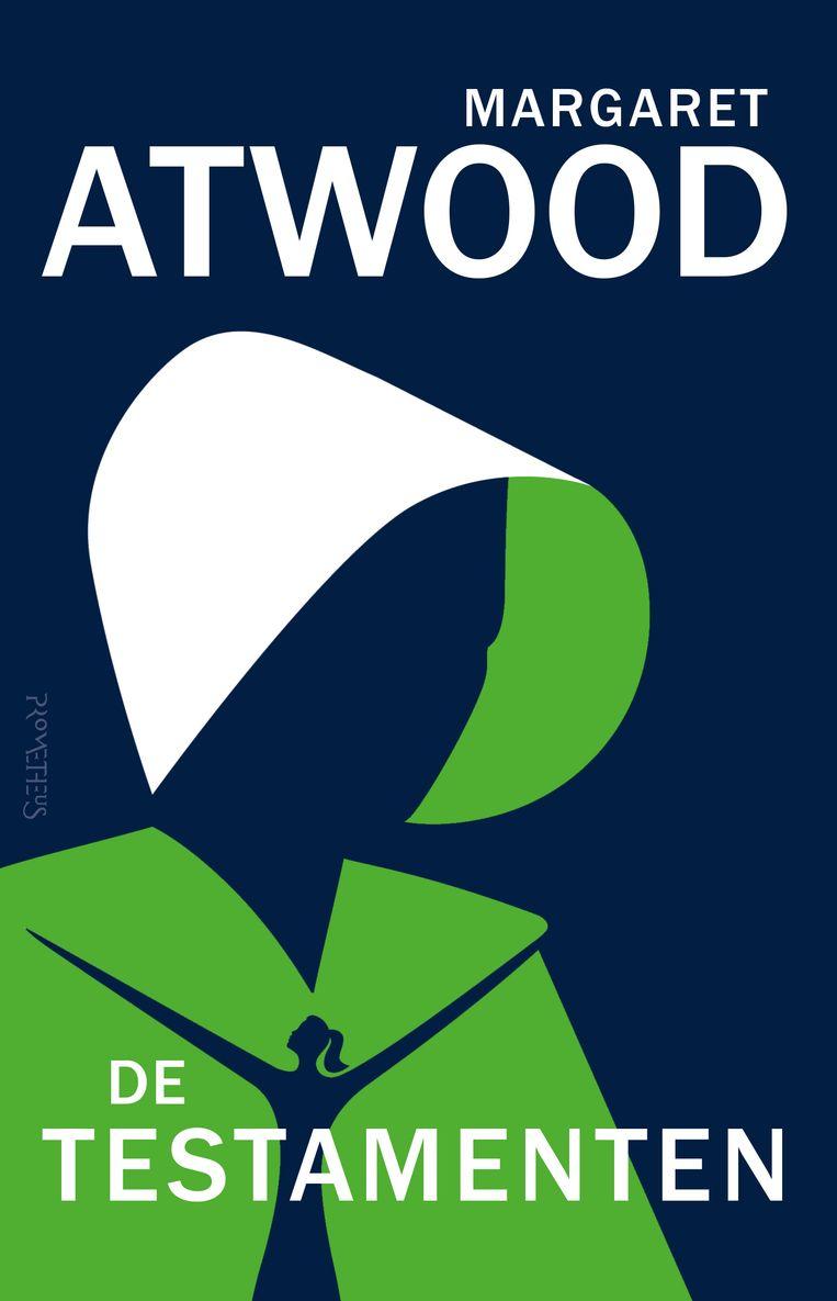 Margaret Atwood: The Testaments. Chatto & Windus, € 20,95; De testamenten, Prometheus, € 19,99. Beeld