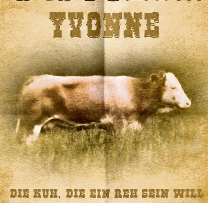 Een poster van Duitse Yvonne ' de koe die een ree wilde zijn', volgs Duitse grappenmakers.