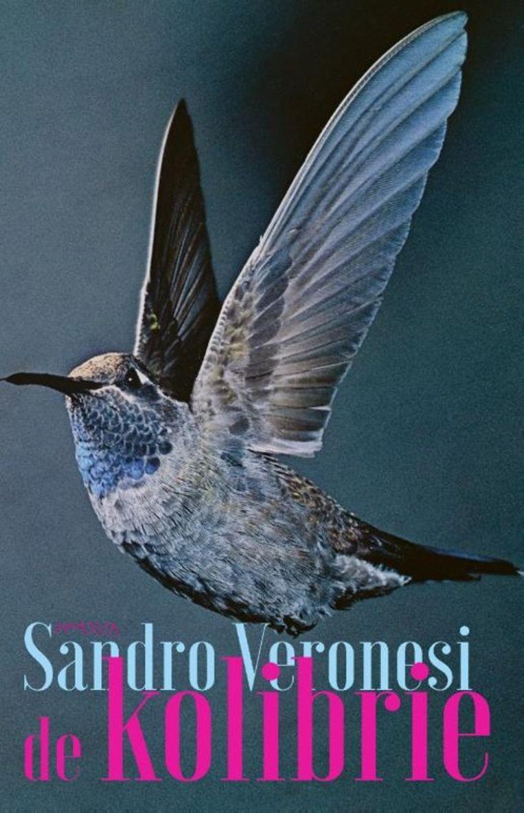 Fictie Sandro  Beronesi De Kolibrie Vertaald door Welmoet Hillen Uitgeverij Prometheus, €22,99, 236  blz. Beeld