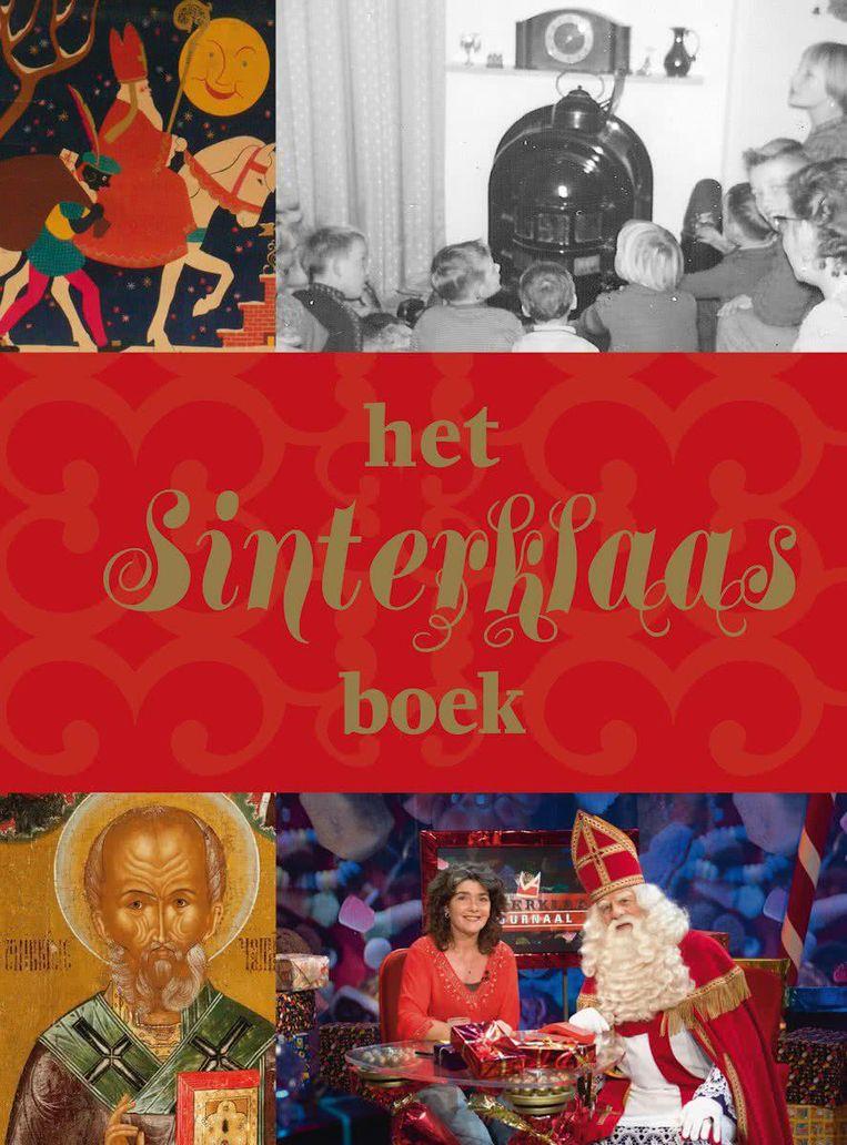 Het Sinterklaasboek, geschreven door Eugenie Boer en John Helsloot (WBooks). Beeld