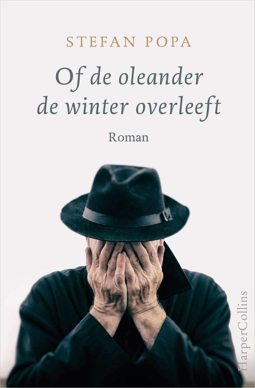 Stefan Popa; Of de oleander de winter overleeft. HarperCollins; € 21,99. Beeld