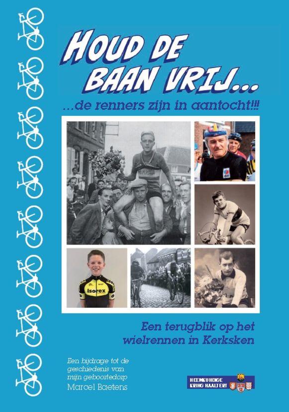 De cover van het boek van Marcel Baetens over het wielrennen in Kerksken.
