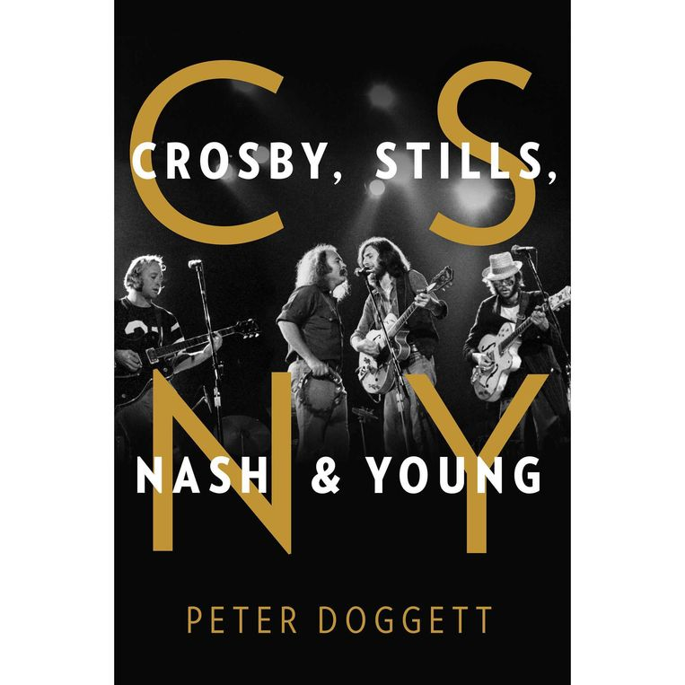Peter Doggett: CSNY – Crosby, Stills, Nash &Young. Simon and Schuster; €21,99 Beeld