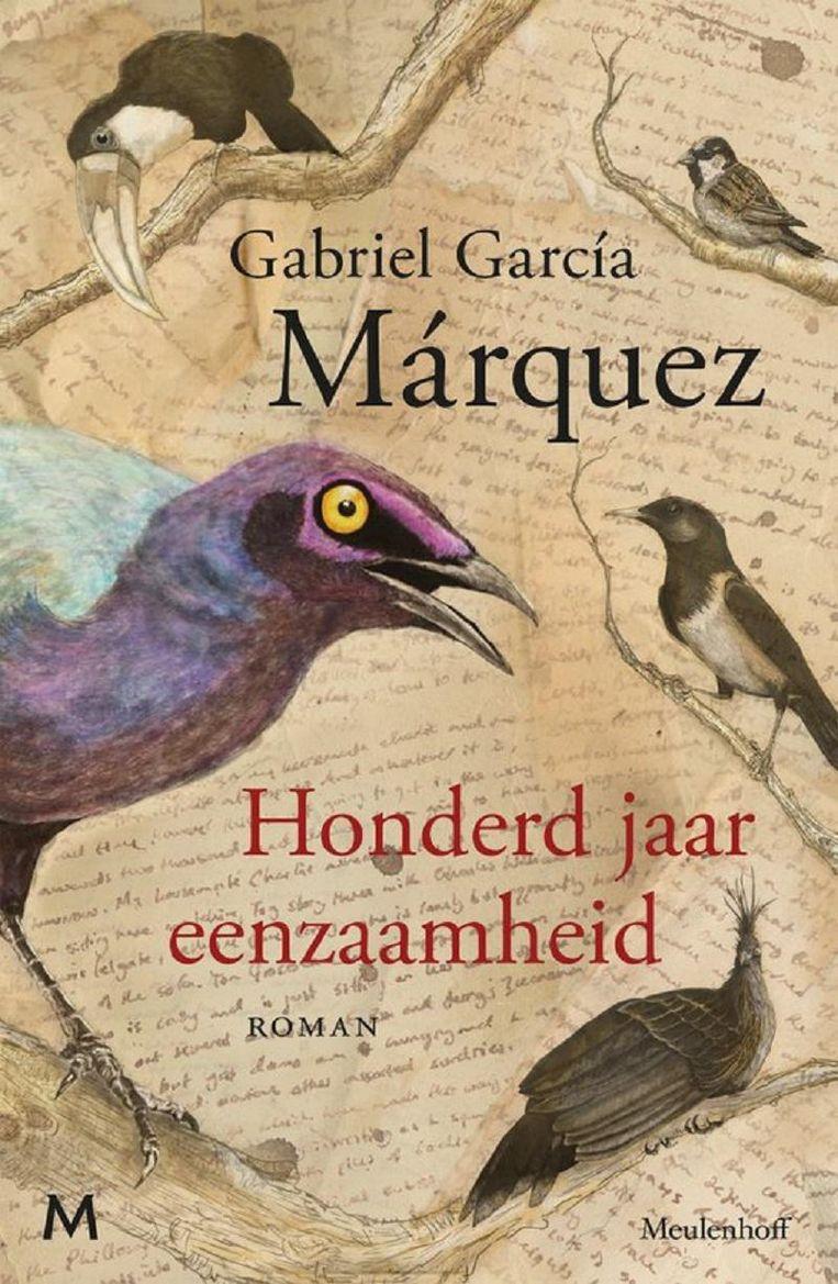 Gabriel García Márquez, Honderd jaar eenzaamheid, Uit het Spaans vertaald door Mariolein Sabarte Belacortu, Meulenhoff; 460 pagina's; € 24,99. Beeld