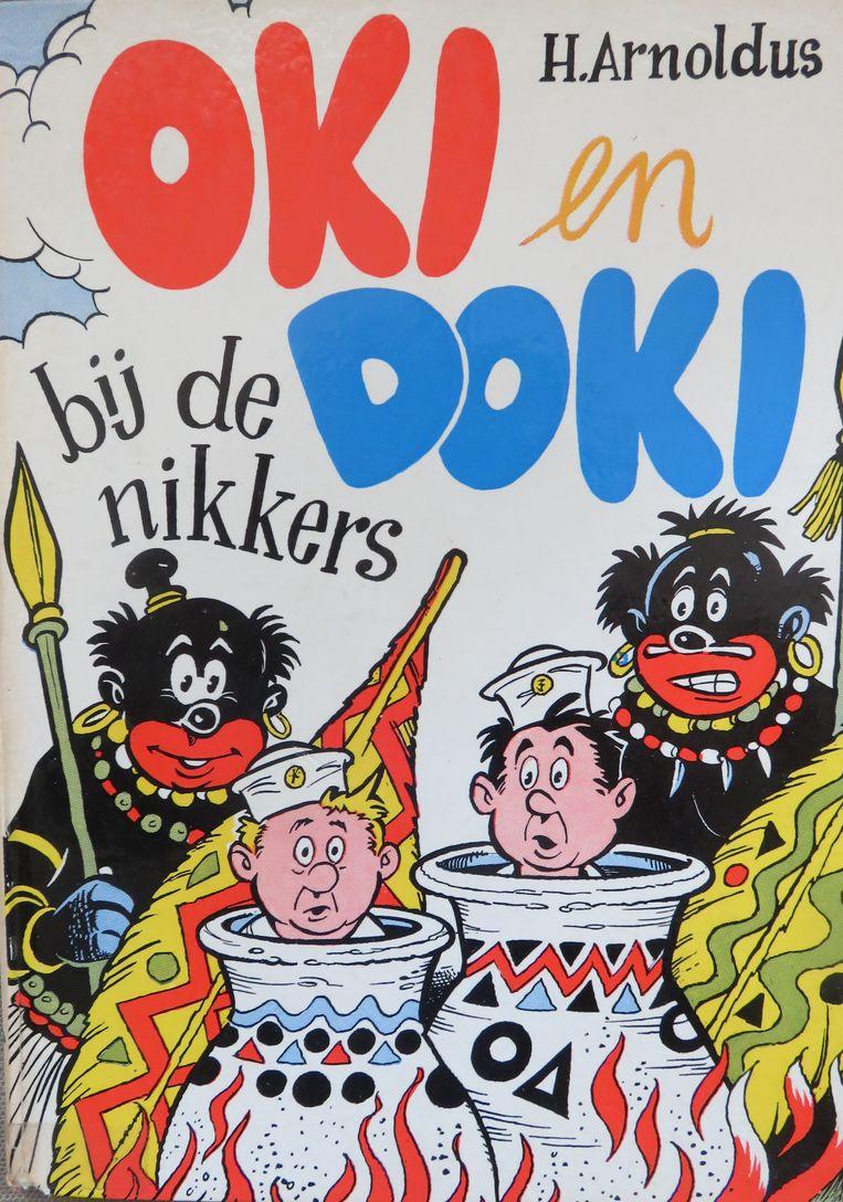 In 'Oki en Doki bij de nikkers' van de onderwijzer Henri Arnoldus worden 'nikkers' neergezet als dom en als ze honger hebben eten ze blanke mensen op. Beeld Museum Meermanno