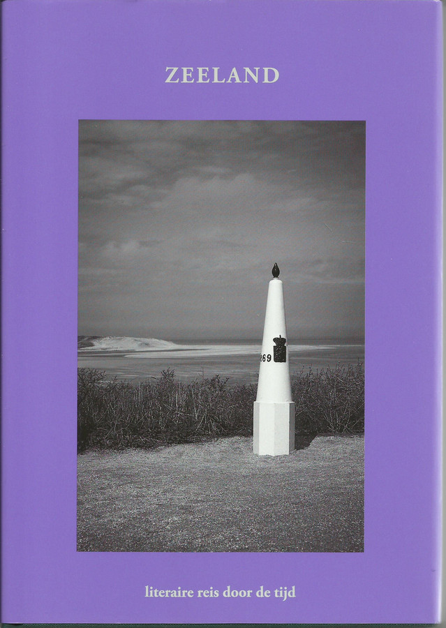 Cover: Zeeland, literaire reis door de tijd