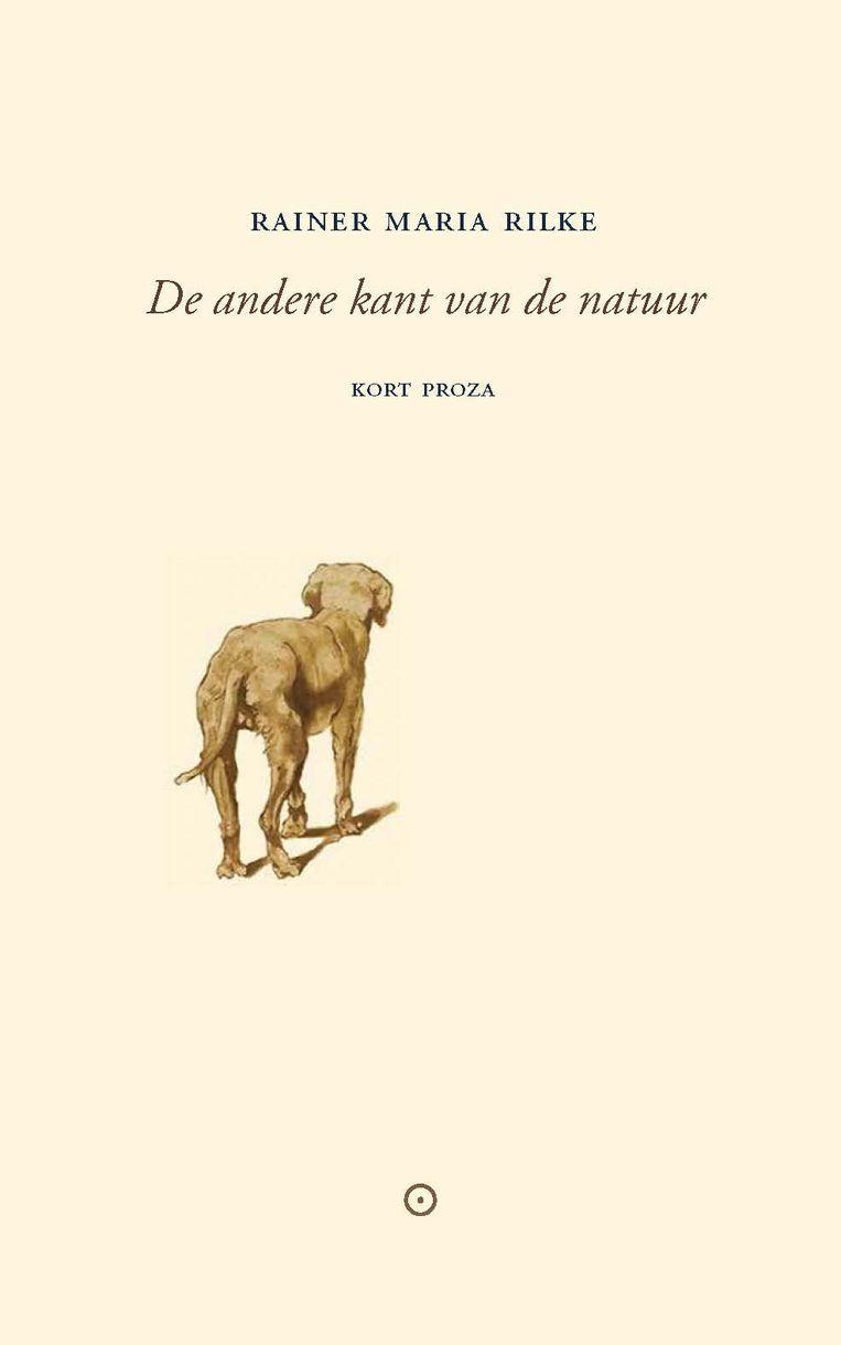 Rainer Maria Rilke: De andere kant van de natuur.  Uit het Duits vertaald door Huub Beurskens.  Koppernik, € 17,50 Beeld