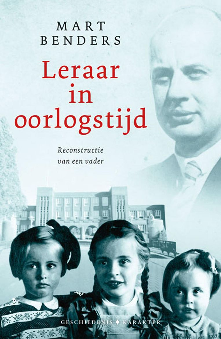 NON-FICTIE Mart Benders Leraar in oorlogstijd Karakter, € 19,99 304 blz. Beeld /