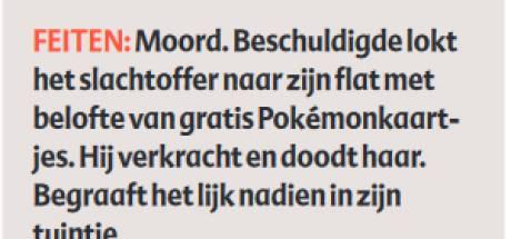 Verdachte Pokémon-moord over dodelijke wurgseks: 'Ik wilde het superextreem doen, tot ze zou sterven'