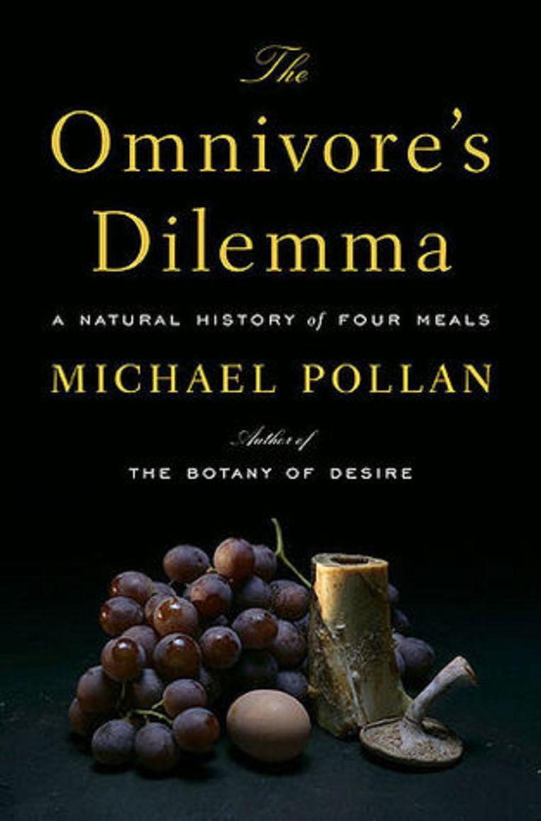 Michael Pollan: The Omnivore's Dilemma, Bloomsbury (2006) Beeld Tom Zaunbr000