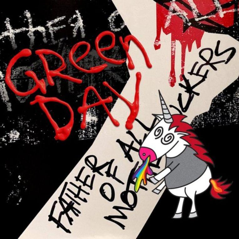 Het nieuwe album van Green Day: Father of All Motherfuckers. Beeld