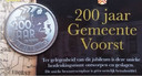 De speciaal vanwege het 200-jarig bestaan van de gemeente Voorst verschenen jubileummunt.