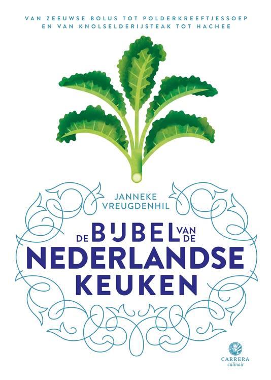 De Bijbel van de Nederlandse Keuken Janneke Vreugdenhil