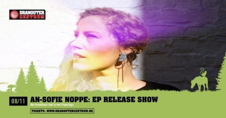 De nieuwe songteksten van An-Sofie Noppe zijn nog eerlijker dan ze tot nu waren.
