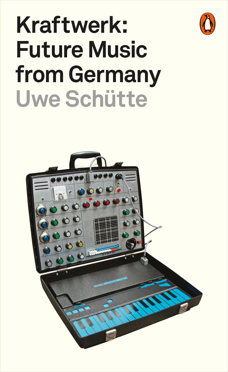 Uwe Schütte – Kraftwerk: Future Music From Germany. Beeld Penguin Books