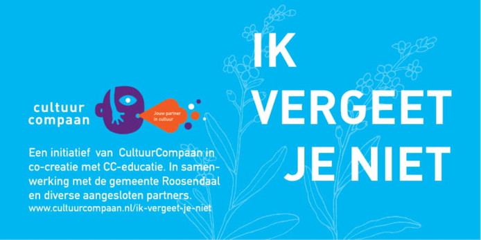 Advertentie actie Ik Vergeet Je Niet van CultuurCompaan Roosendaal.