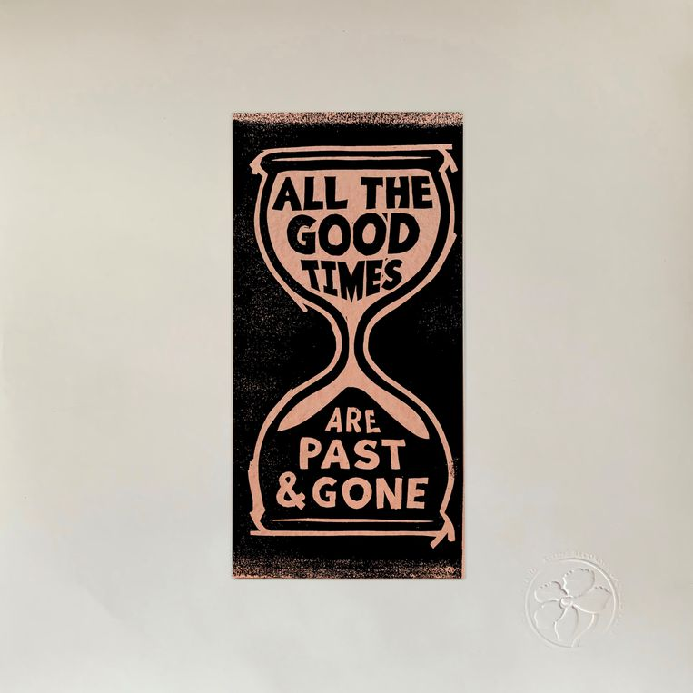 All the Good Times are Past and Gone Beeld